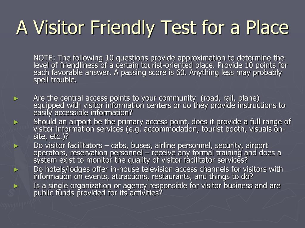 A Visitor Friendly Test for a Place