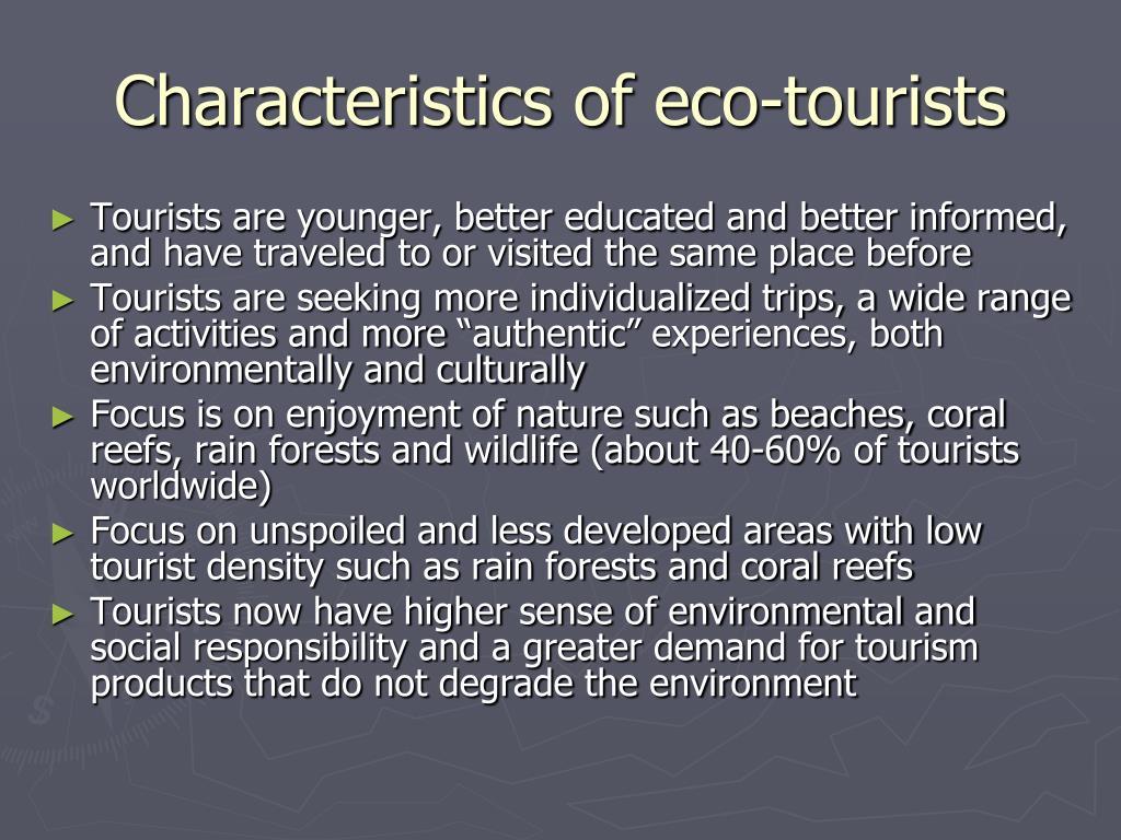 Characteristics of eco-tourists