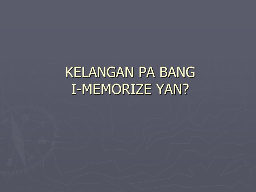 KELANGAN PA BANG