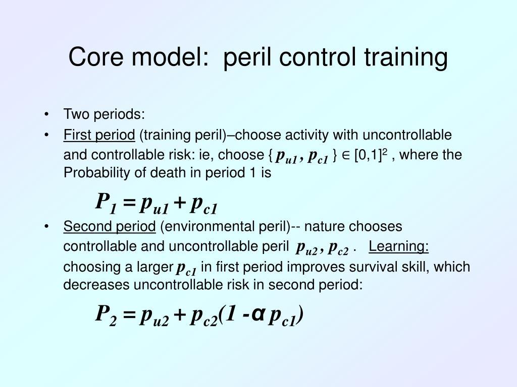 Core model:  peril control training