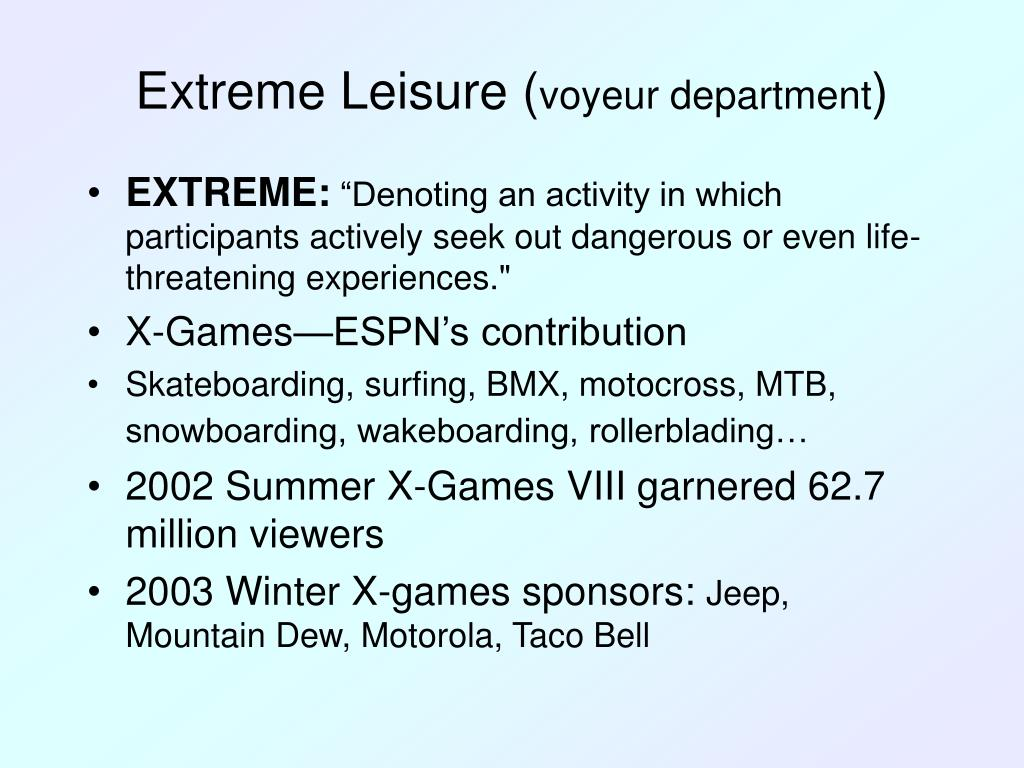 Extreme Leisure (