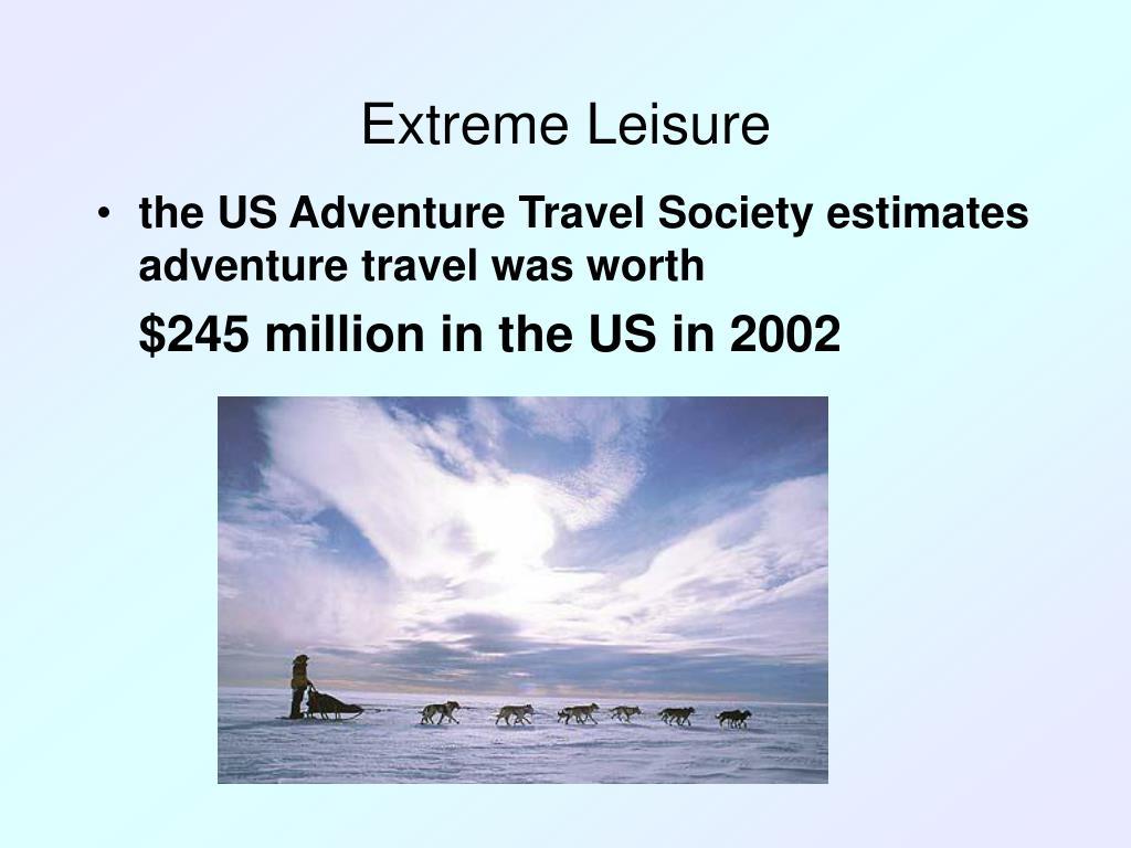 Extreme Leisure