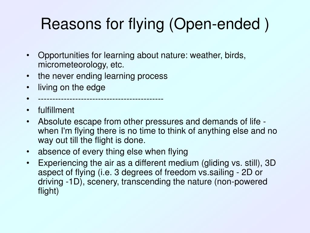 Reasons for flying (Open-ended )