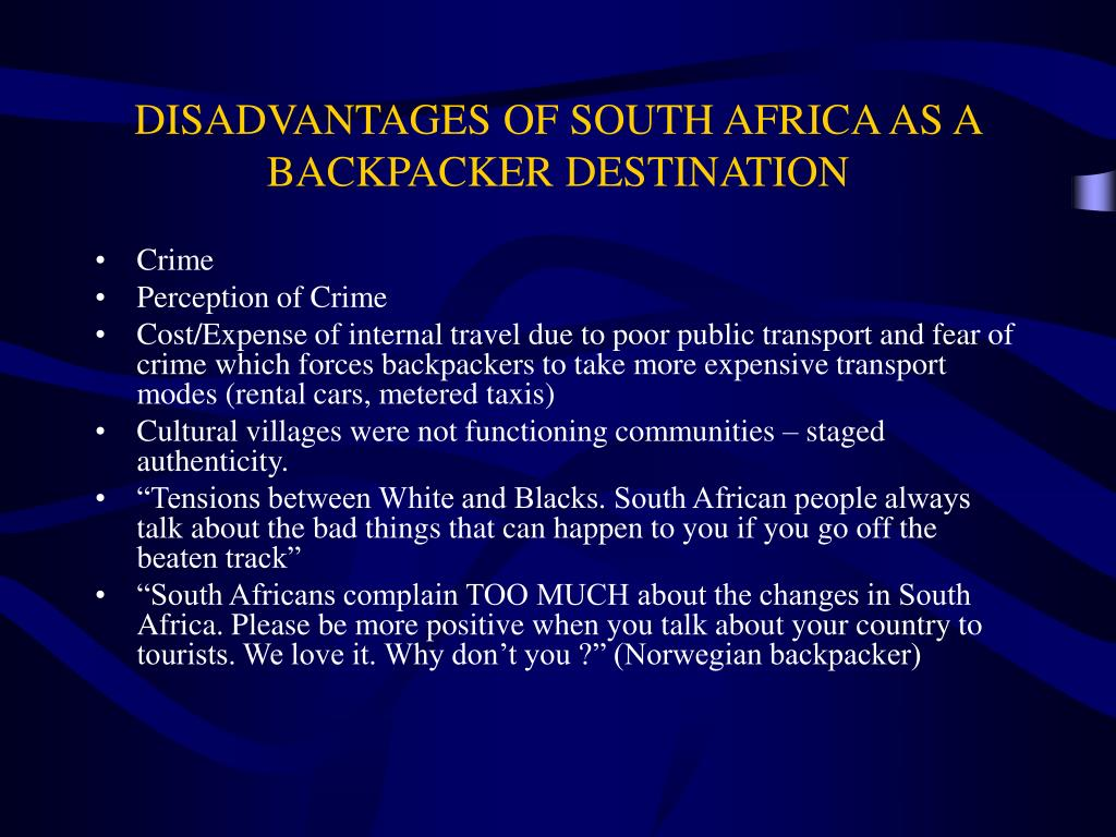 DISADVANTAGES OF SOUTH AFRICA AS A BACKPACKER DESTINATION