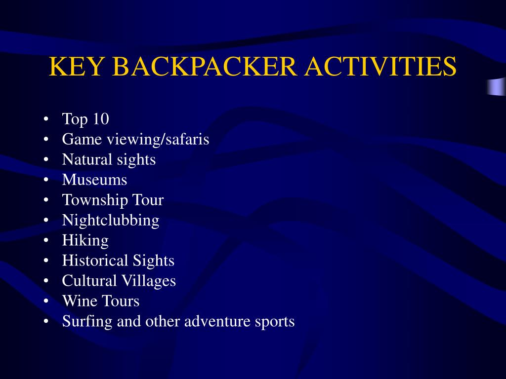KEY BACKPACKER ACTIVITIES