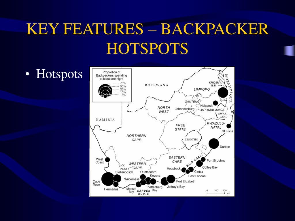 KEY FEATURES – BACKPACKER HOTSPOTS