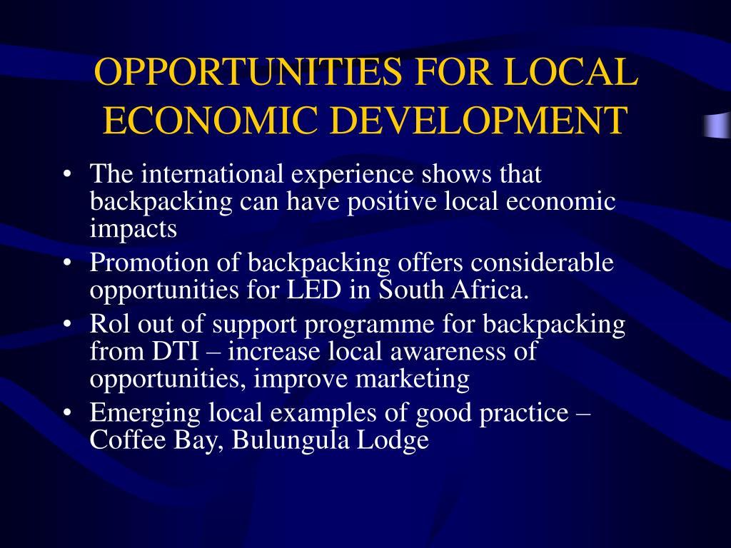 OPPORTUNITIES FOR LOCAL ECONOMIC DEVELOPMENT