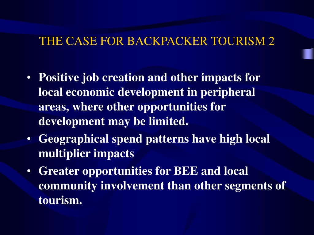 THE CASE FOR BACKPACKER TOURISM 2