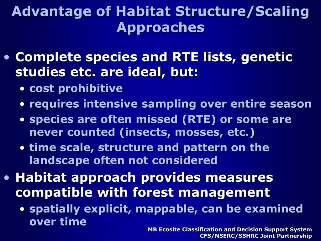 Advantage of Habitat Structure/Scaling Approaches