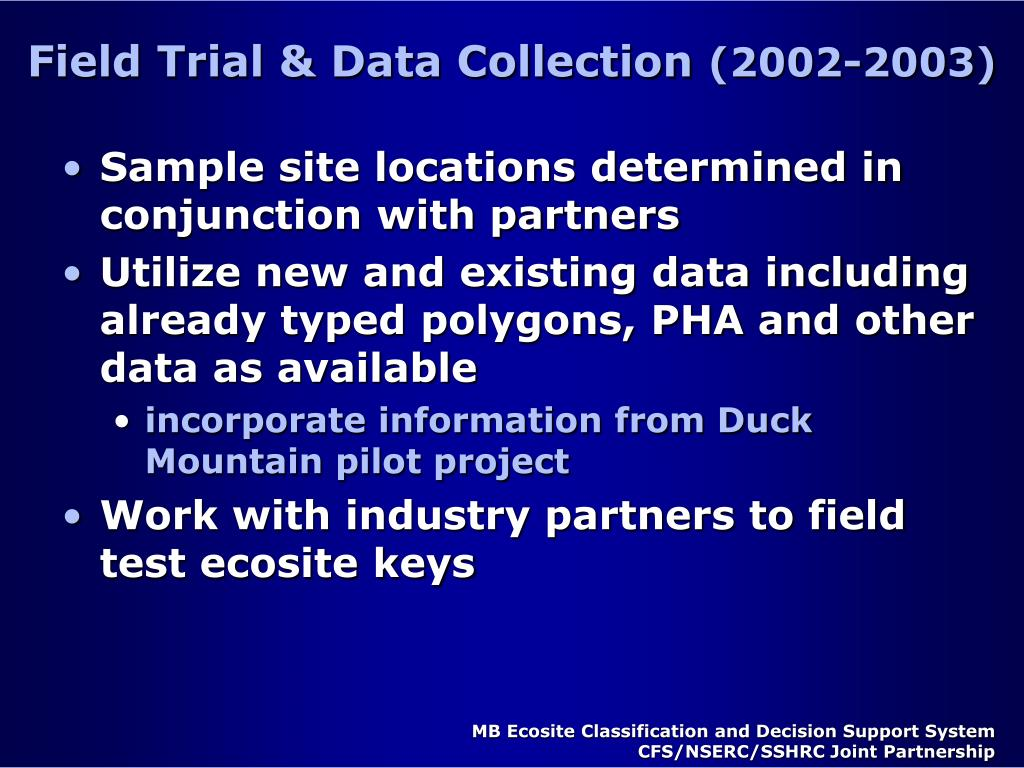Field Trial & Data Collection