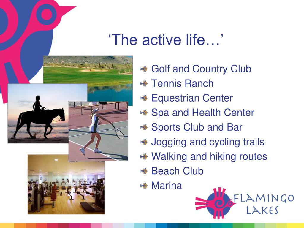 'The active life…'