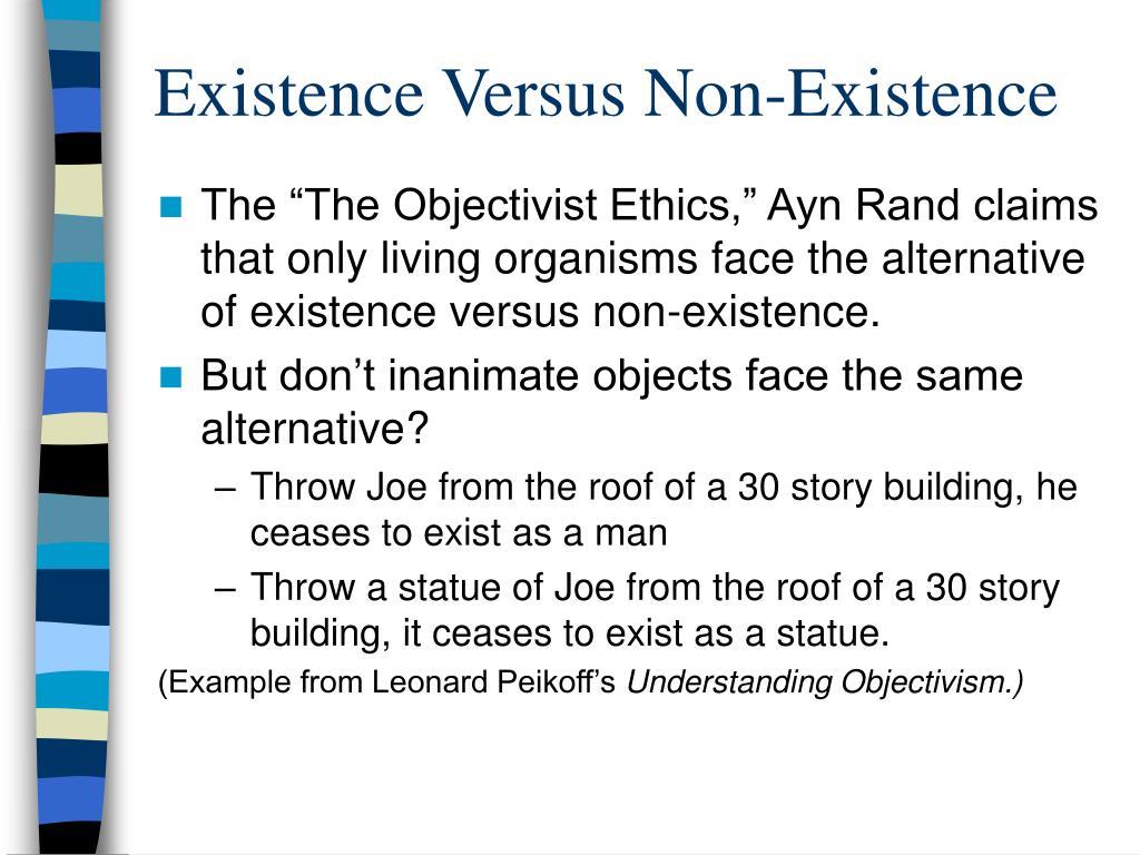 Existence Versus Non-Existence