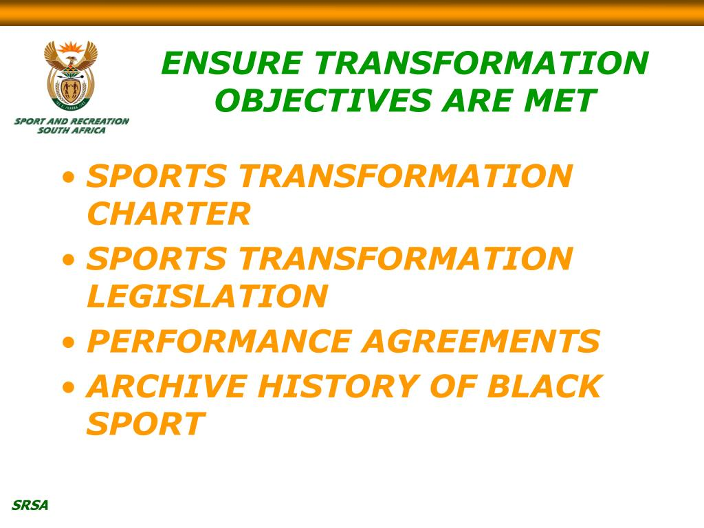 ENSURE TRANSFORMATION OBJECTIVES ARE MET