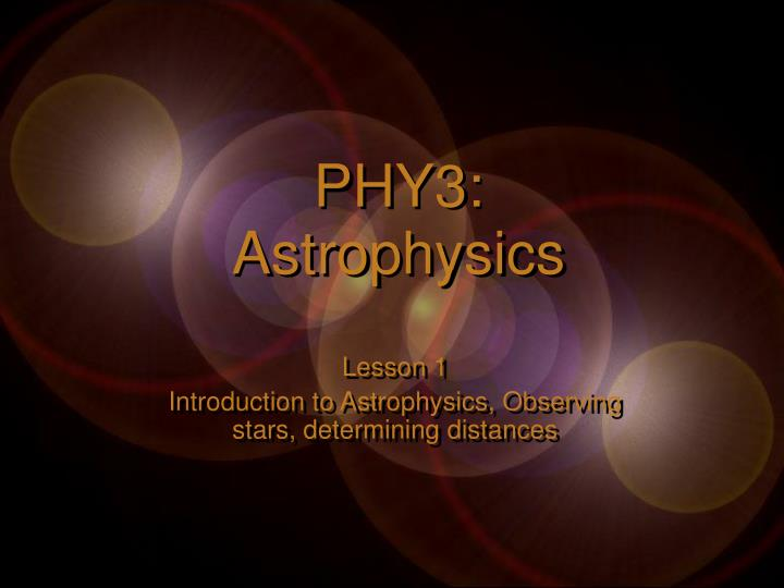 Phy3 astrophysics