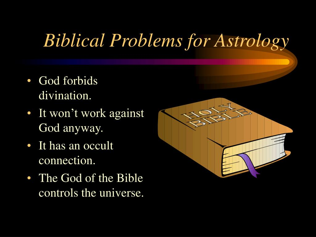 Biblical Problems for Astrology
