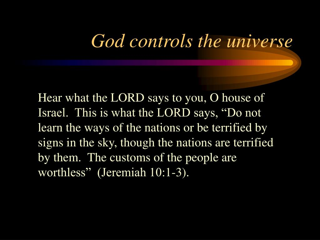 God controls the universe