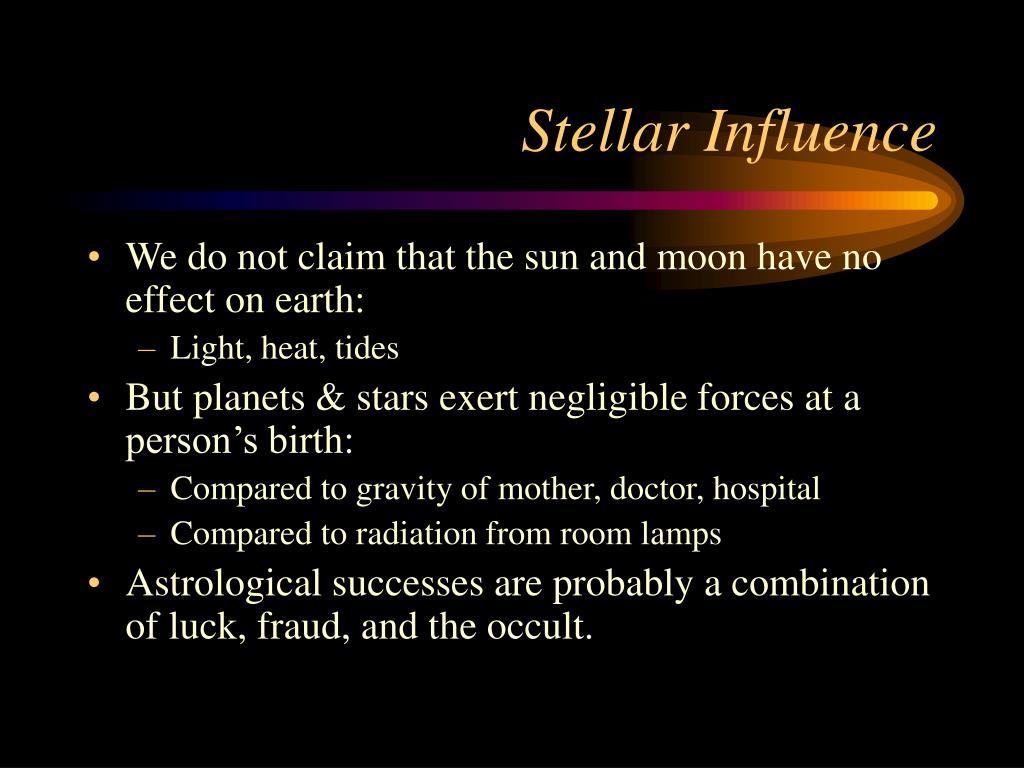 Stellar Influence
