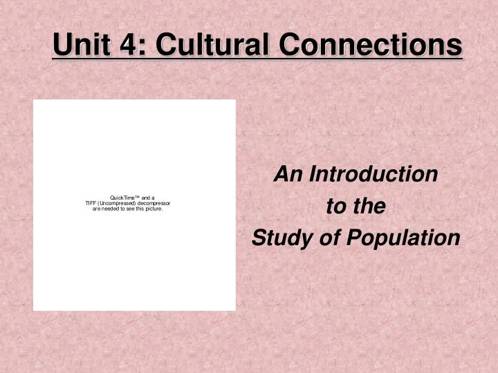 Unit 4 cultural connections