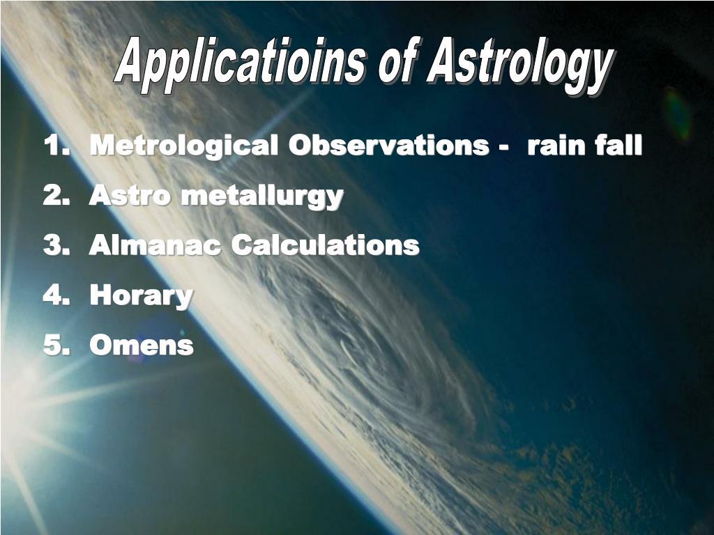Applicatioins of Astrology
