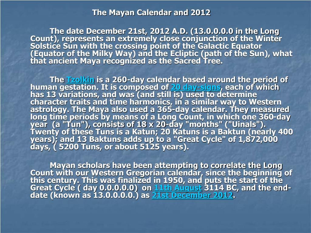 The Mayan Calendar and 2012