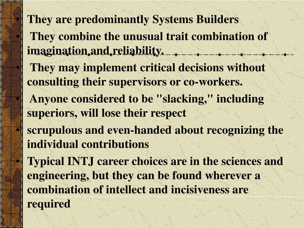 They are predominantly Systems Builders