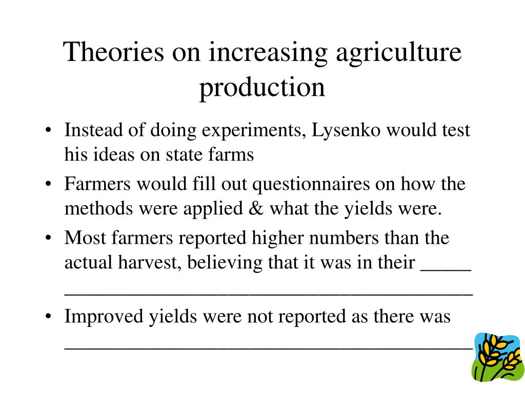 Theories on increasing agriculture production