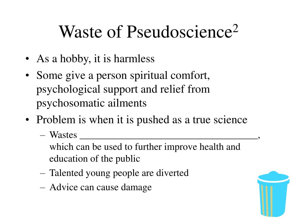 Waste of Pseudoscience