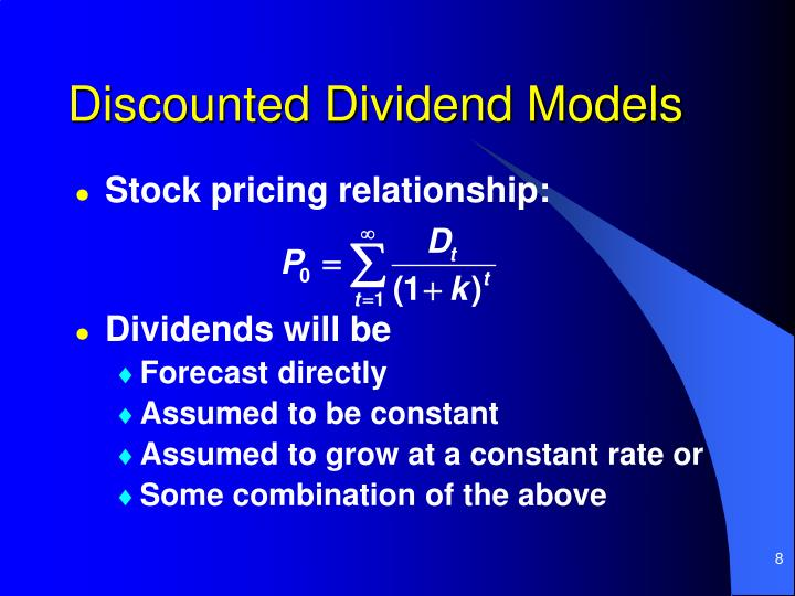 Discounted Dividend Models