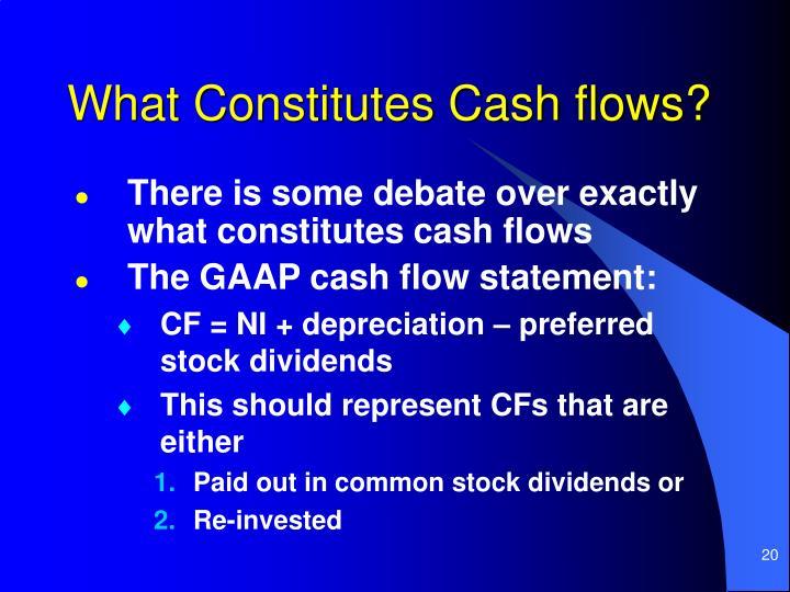 What Constitutes Cash flows?