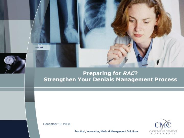 Preparing for rac strengthen your denials management process