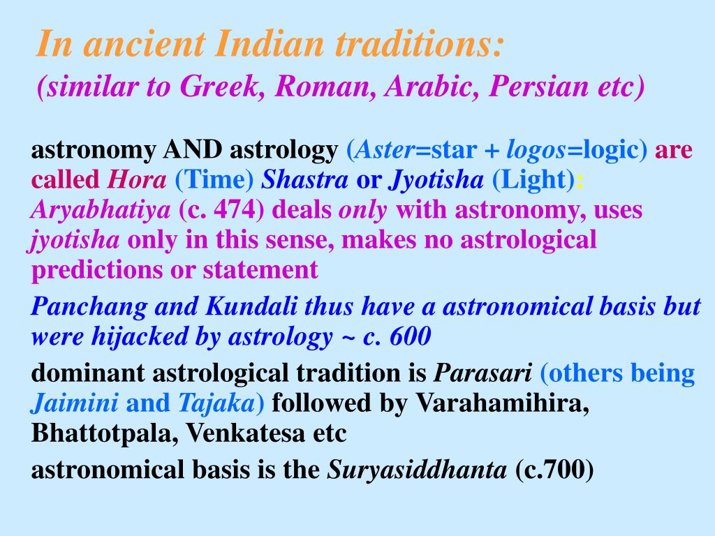 In ancient Indian traditions: