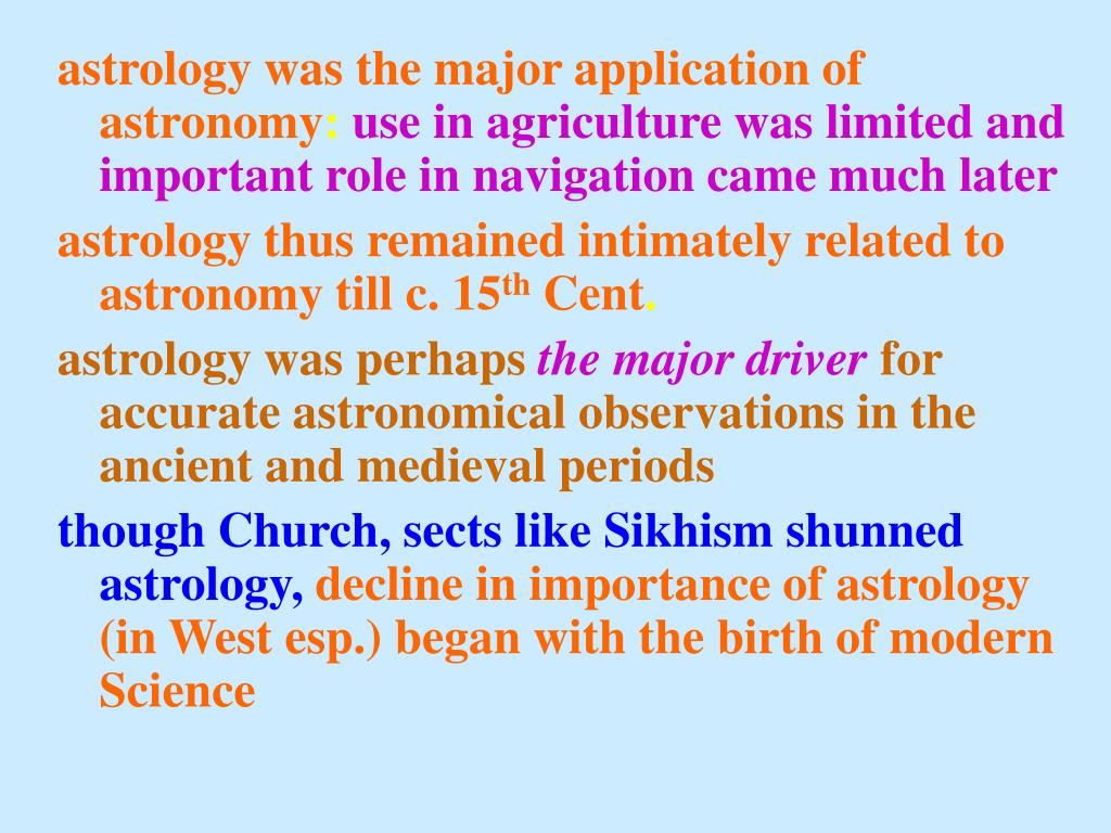 astrology was the major application of astronomy