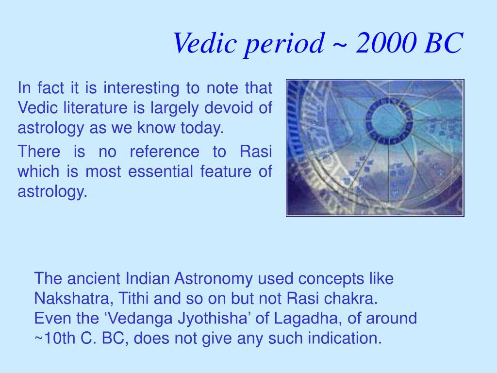 Vedic period ~ 2000 BC