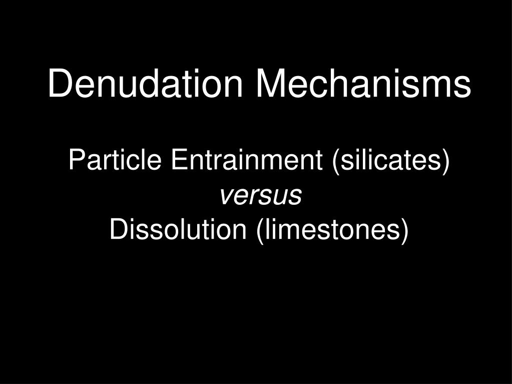 Denudation Mechanisms