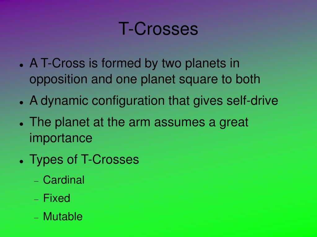 T-Crosses