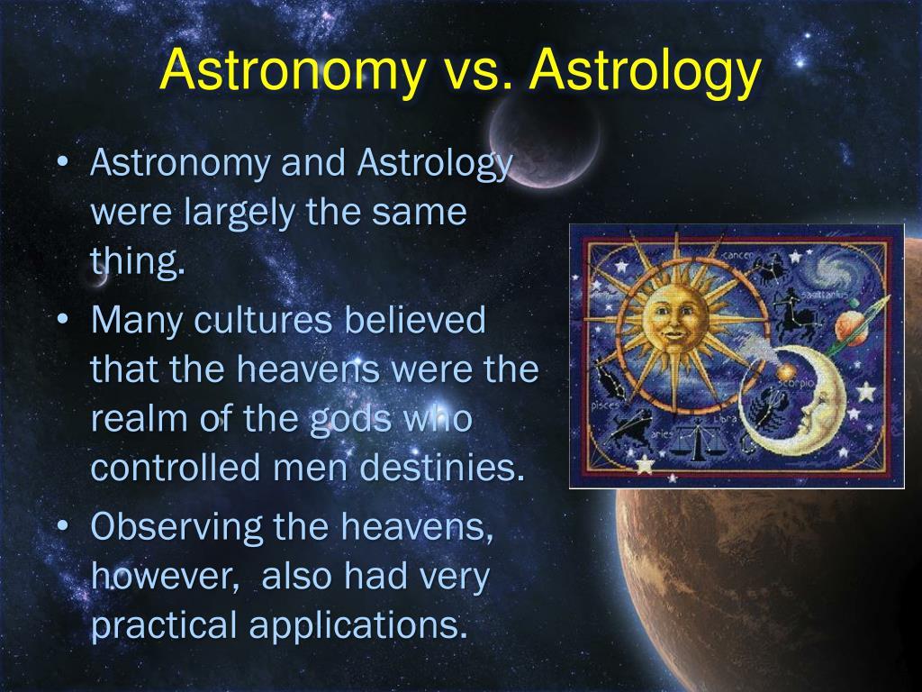 Astronomy vs. Astrology