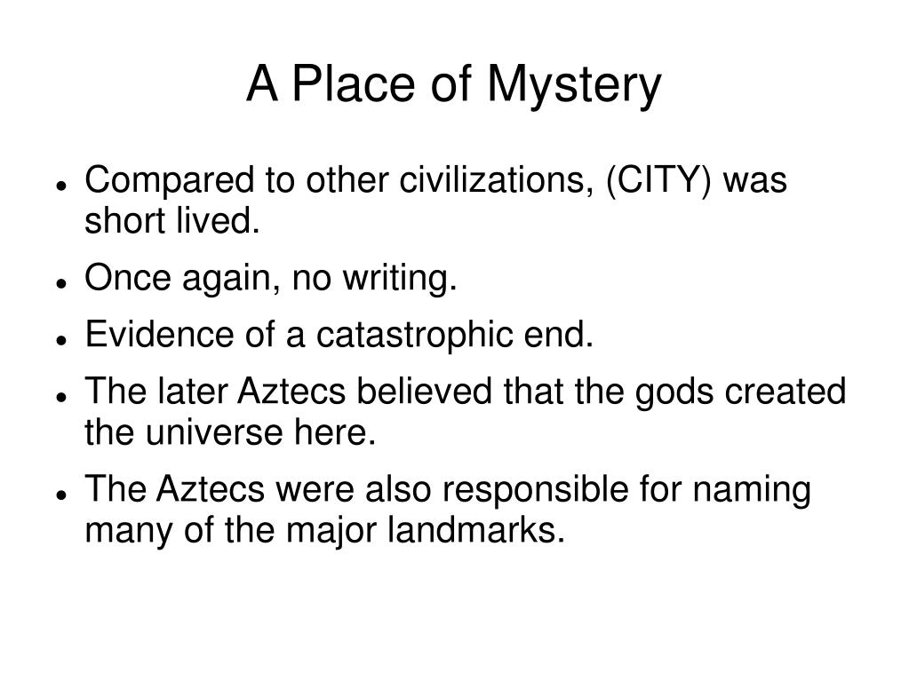 A Place of Mystery