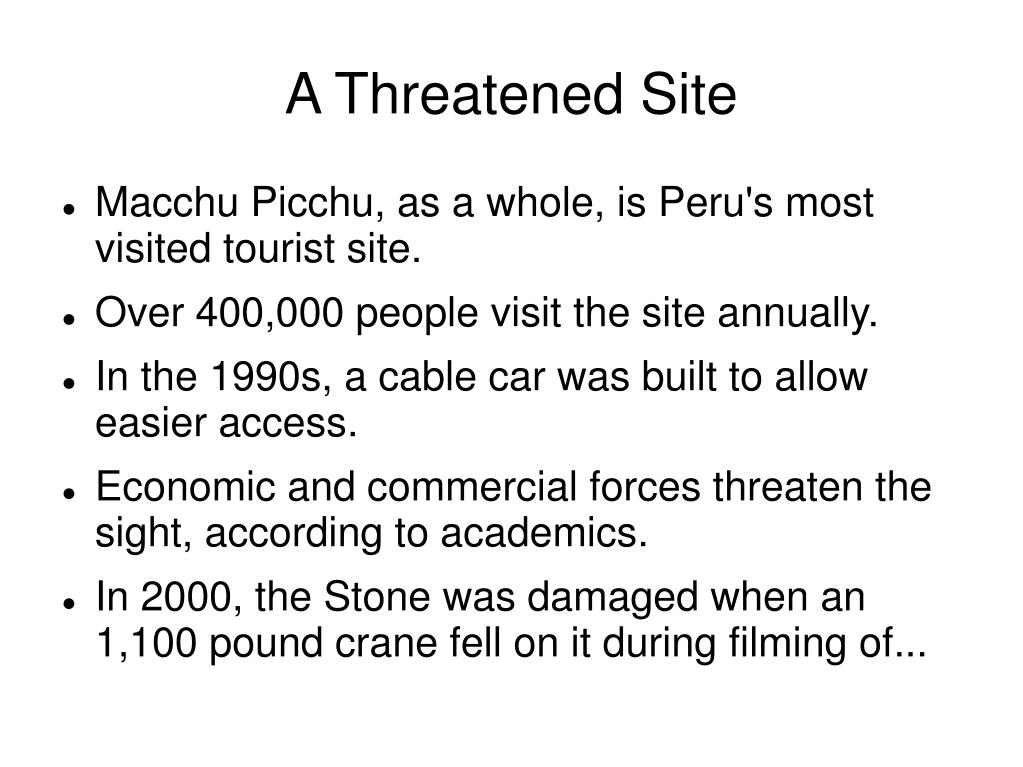 A Threatened Site