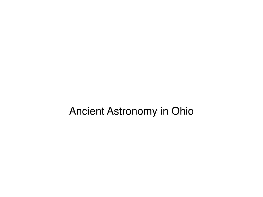 Ancient Astronomy in Ohio