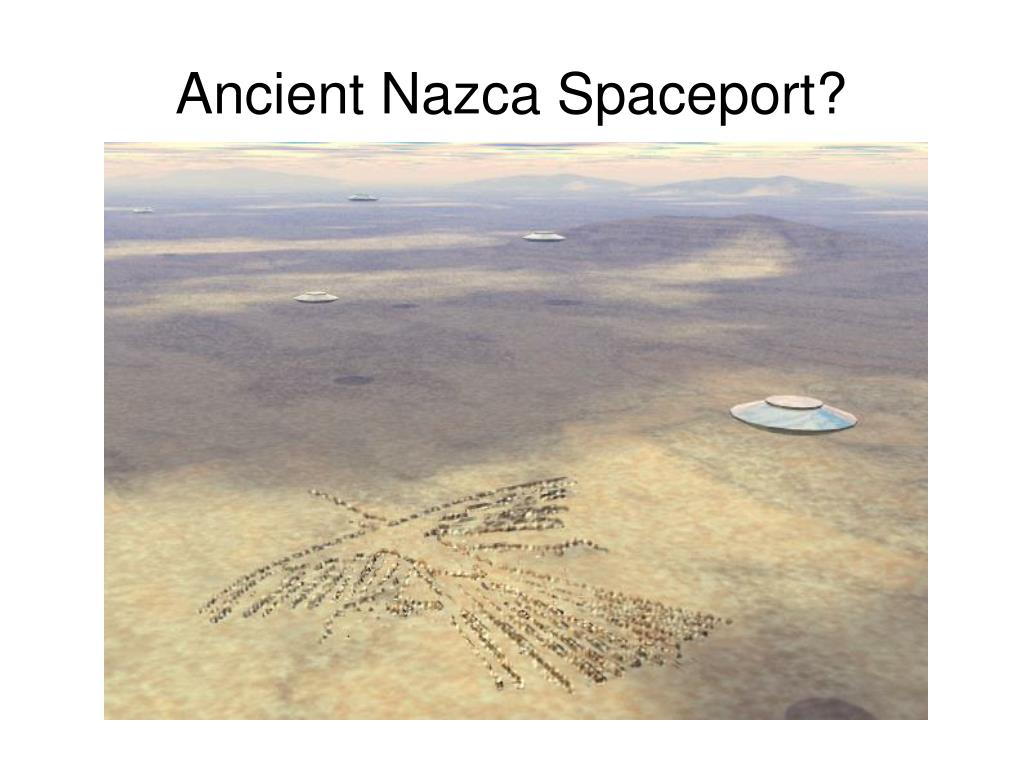 Ancient Nazca Spaceport?