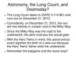 astronomy the long count and doomsday