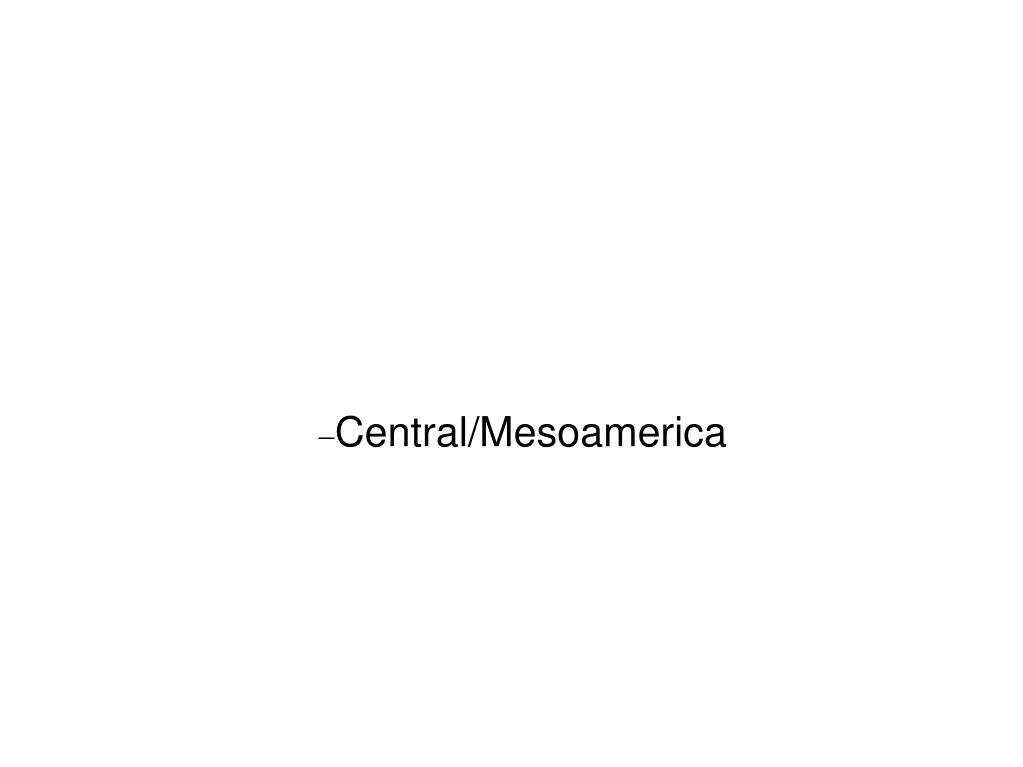 Central/Mesoamerica
