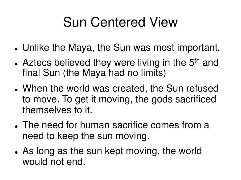 Sun Centered View