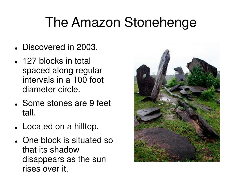 The Amazon Stonehenge