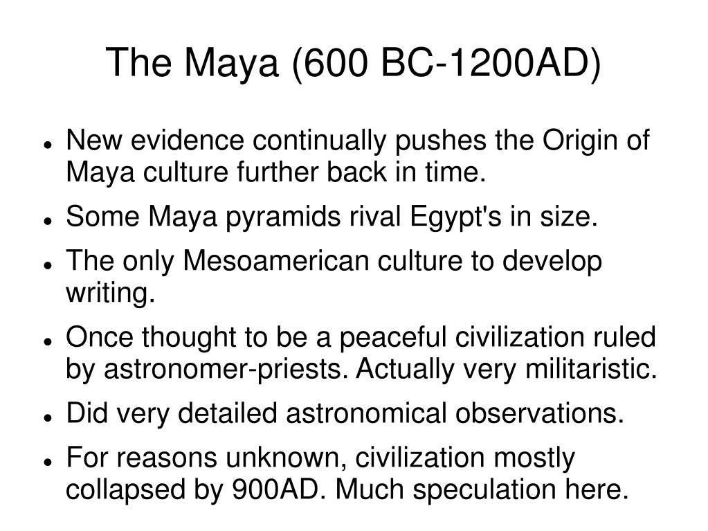 The Maya (600 BC-1200AD)