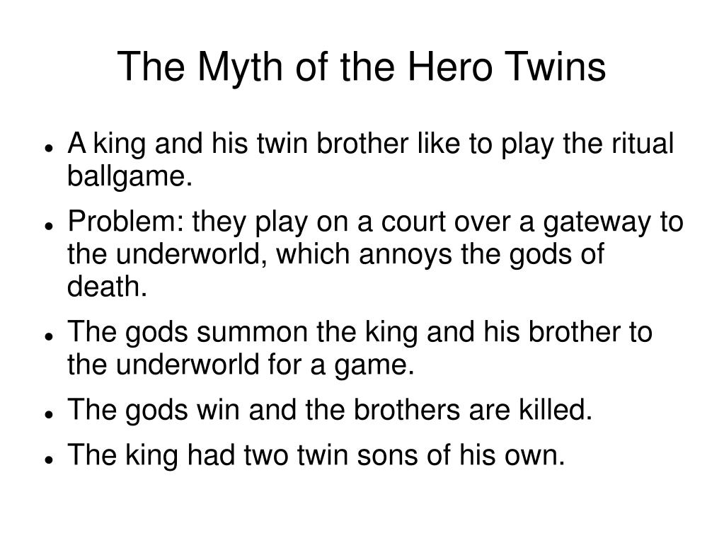 The Myth of the Hero Twins