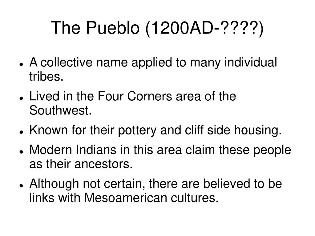 The Pueblo (1200AD-????)