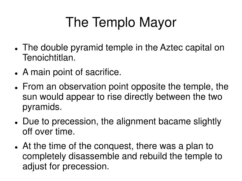 The Templo Mayor