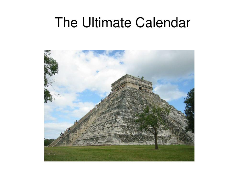 The Ultimate Calendar