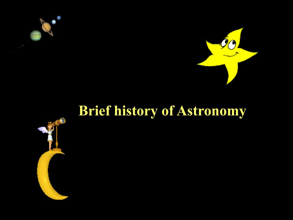 Brief history of Astronomy